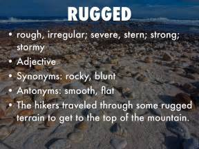 opposite of rugged vocab unit 10 by logan gare