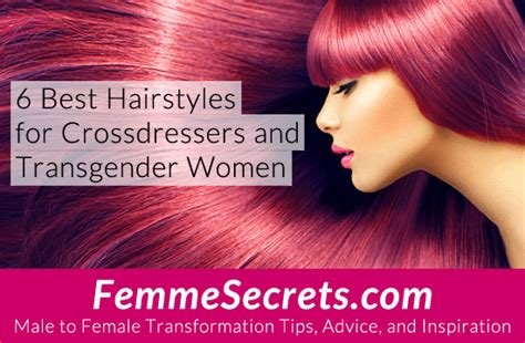Best Hair Styles For Male To Female Crossdressers | 6 best hairstyles for crossdressers and transgender women