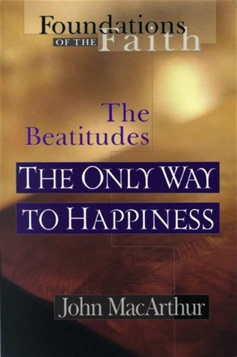 kingdom of happiness living the beatitudes in everyday books heirs to the king living the beatitudes reading length