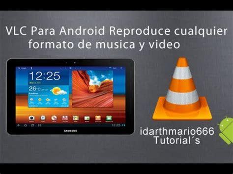tutorial vlc android como ver canales de tv en directo con vlc doovi