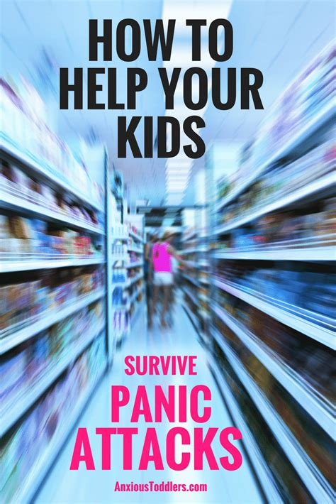 how to my to attack what to do when your child is suffering from panic attacks