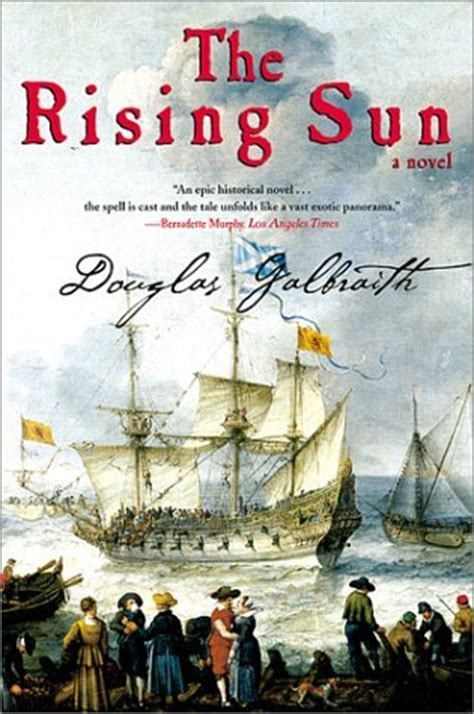 the rising a novel books the rising sun a novel by douglas galbraith reviews