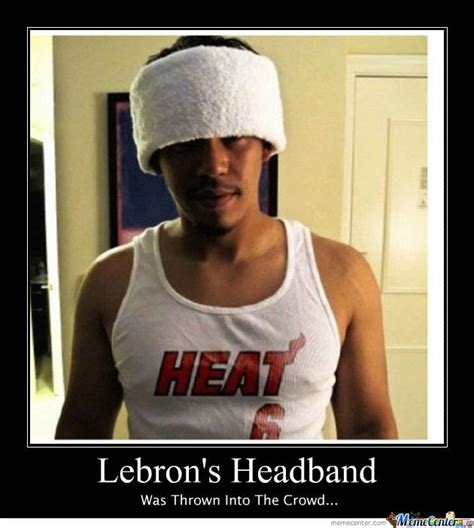 Lebron Headband Meme - chicago fan grabs lebron s headband pisses off james