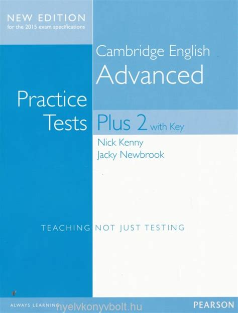 practice tests for cambridge cambridge english advanced practice test plus 2 with key new edition for the 2015 exam