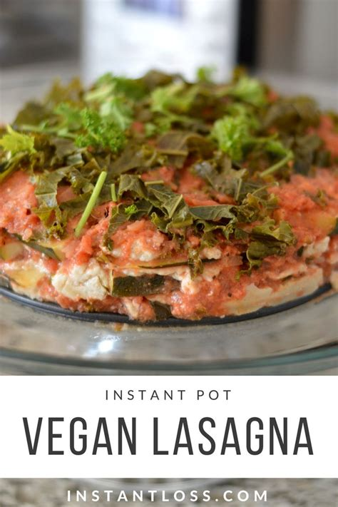 the ã å i my instant potã vegan recipe book from banana nut bread oatmeal to thyme polenta 175 easy and delicious plant based recipes i my series books instant pot vegan lasagna yummies