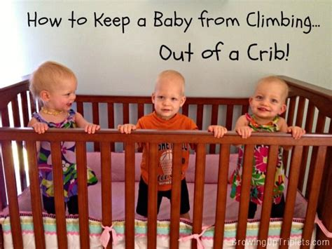 How To Keep Baby From Climbing Out Of A Crib Mattress Keep Baby In Crib