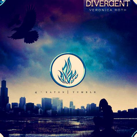 theme quotes from divergent you can t be fearless remember
