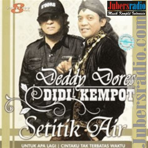 download mp3 didi kempot ft deddy dores didi kempot feat dedy dores bagai lilin kecil lagu lagu