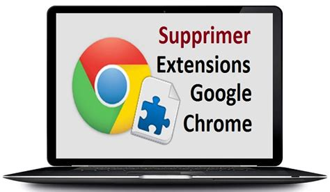 chrome mobile plugins supprimer les extensions chrome plugins addons