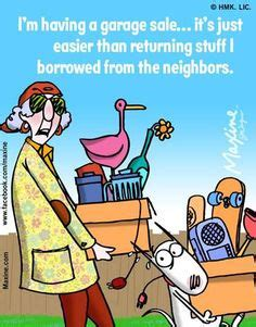 Garage Sale Humor by 1000 Images About Maxine On Humor