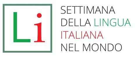 consolato italiano a berna settimana della lingua italiana nel mondo programma di