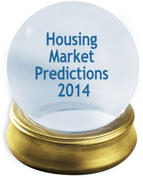 housing market predictions housing market predictions 2014 inlanta mortgage inc loans for your dreams 174