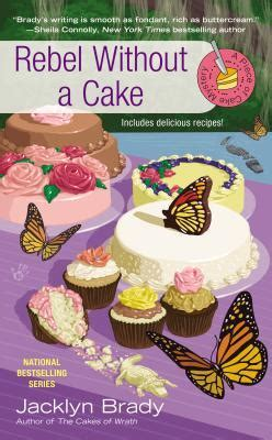 rebel without a cake of cake mystery book 5 by