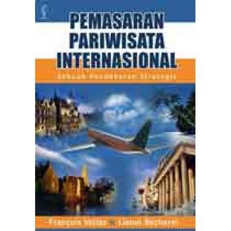 Buku Pemasaran Pariwisata pemasaran pariwisata internasional