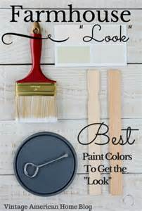 farmhouse look paint colors decorate like the pros vintage american home