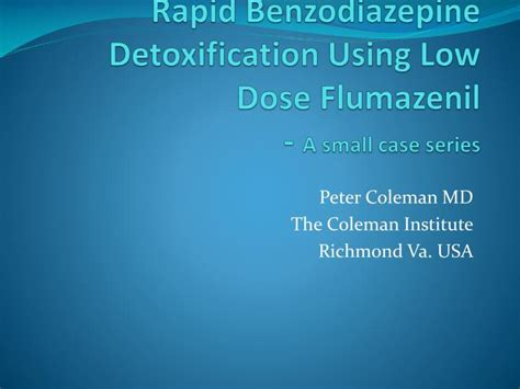 Rapid Benzo Detox Nyc by Ppt Rapid Benzodiazepine Detoxification Using Low Dose