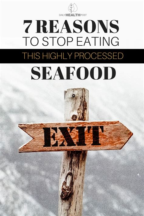 7 Reasons To Quit by 7 Reasons To Stop This Highly Processed Seafood