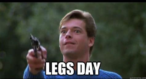 Garbage Day Meme - legs day garbage day quickmeme