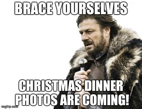 Christmas Day Meme - brace yourselves x is coming meme imgflip