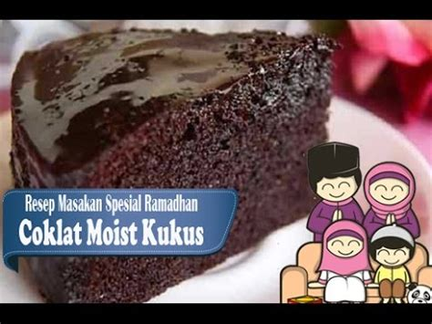 youtube membuat coklat cara membuat coklat moist kek coklat moist youtube