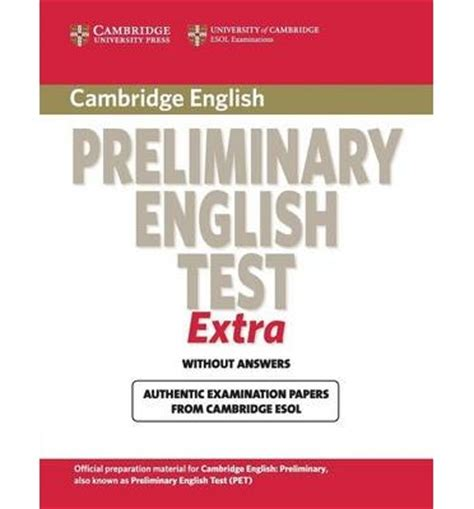 cambridge preliminary english test cambridge preliminary english test extra student s book cambridge esol 9780521676670