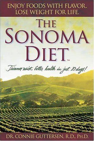The Sonoma Diet Dr Connie Guttersen by The Sonoma Diet Trimmer Waist Better Health In Just 10