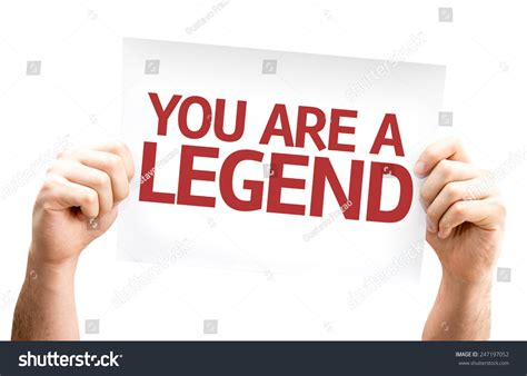 images of legend you are a legend card isolated on white background stock
