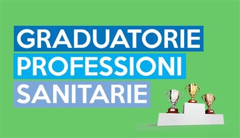 risultati test d ingresso professioni sanitarie graduatorie professioni sanitarie i link per ogni