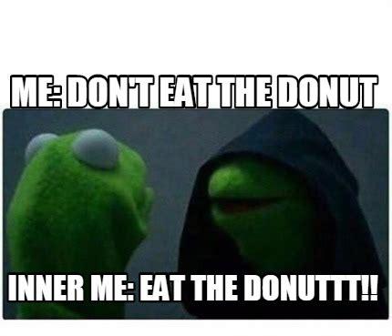 Eat Me Meme - eat me meme 28 images don t eat me meme creator me