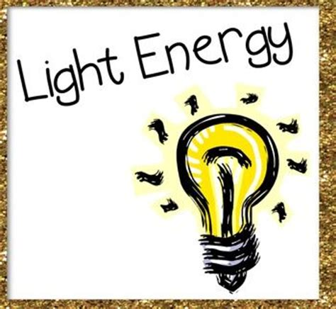 Define Light Energy by Light Energy Powerpoint Cool For School