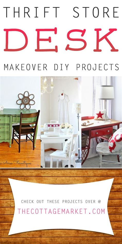 diy thrift store projects thrift store desk makeover diy projects the cottage market furniture diy