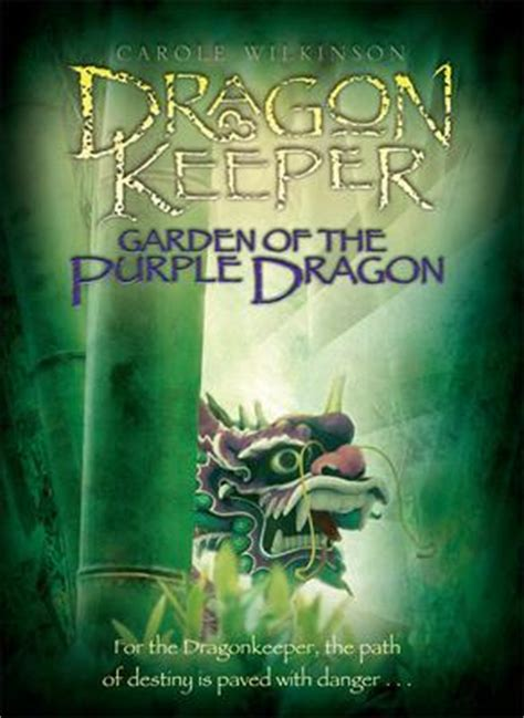 the last dragonkeeper books garden of the purple keeper 2 by carole