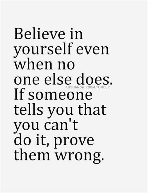 believe one believing in someone quotes quotesgram