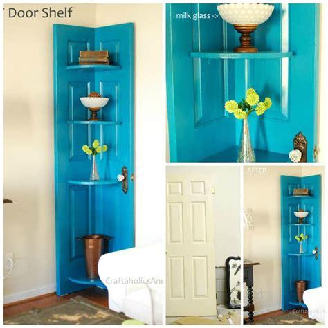 How To Into A Door by How To Diy Repurpose An Door Into A Corner Door Shelf