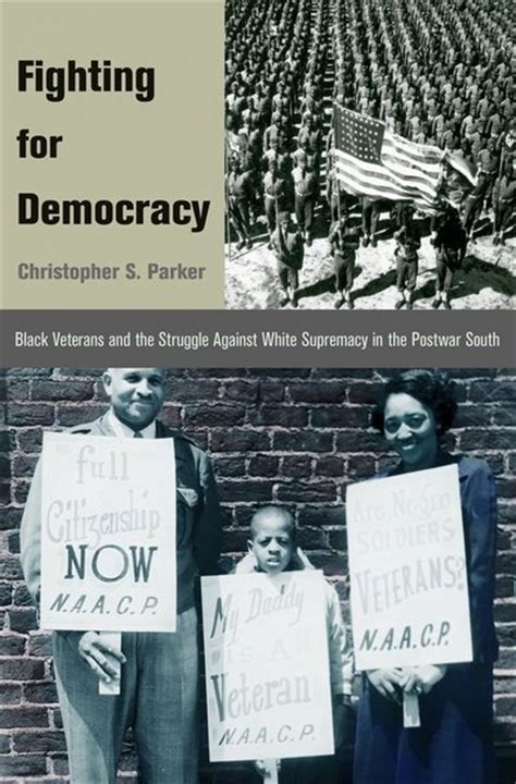 dignity or 11 of white supremacy warfare books black veterans were vital in the civil rights movement