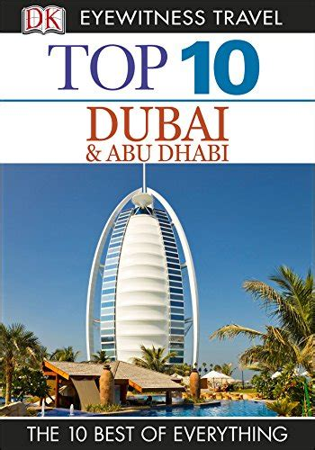 dk eyewitness top 10 travel guide dubai and abu dhabi