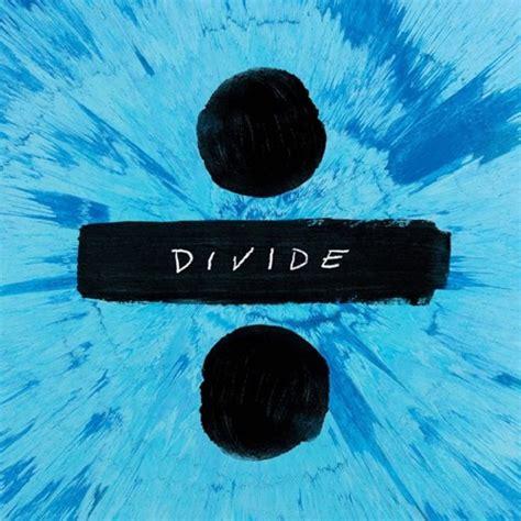 Ed Sheeran New Album Download | ed sheeran confirms new album title reveals tracklisting