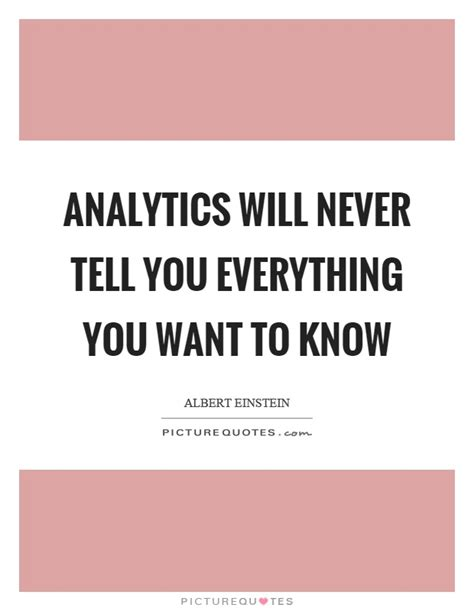 everything you wanted to but were never told books analytics will never tell you everything you want to