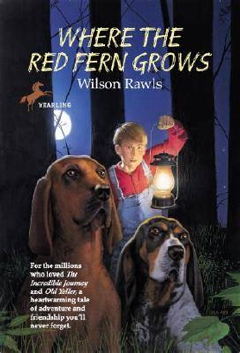 where the fern grows names fictional friends the best books featuring dogs