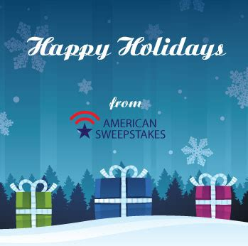 American Sweepstakes - happy holidays american sweepstakes