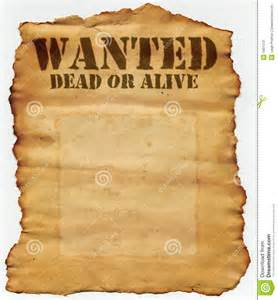 wanted dead or alive stock photos image 5801573