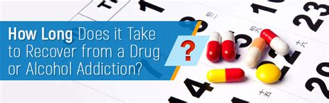 how long does it take to recover from ac section how long does rehab take for drug and alcohol addiction