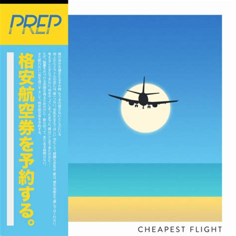 cheapest lights cheapest flight by prep free listening on soundcloud