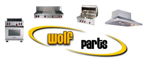 Wolf Parts Wolf Range Parts Wolf Oven Cooktop Grill Parts