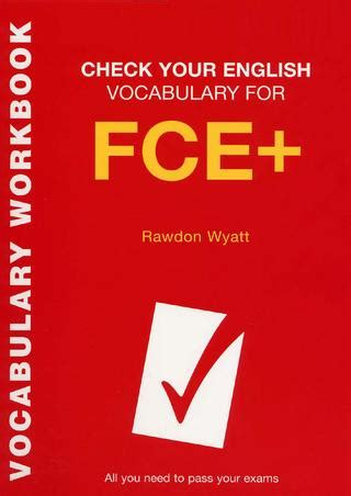 Grammar And Vocabulary For Fce With Answers And Cds vocabulary for fce all you need to pass your exams