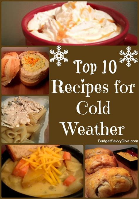 cold recipes top 10 recipes for cold weather