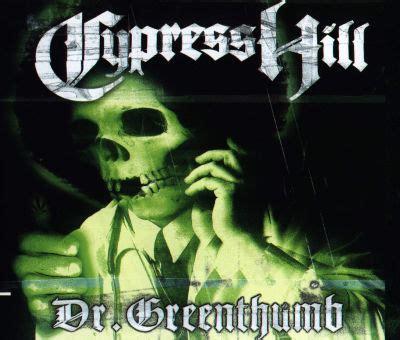cypress hill dr greenthumb mp cypress hill dr greenthumb goodmuzik101 net