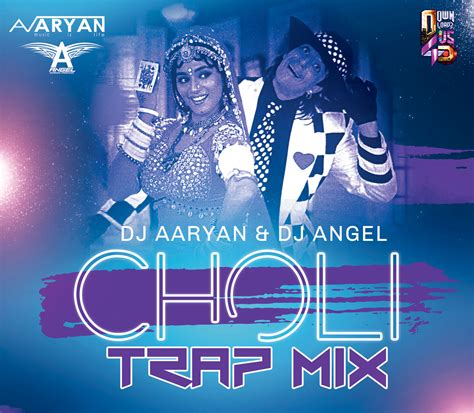 download dj angel remix mp3 dj aaryan dj angel choli ke peeche remix