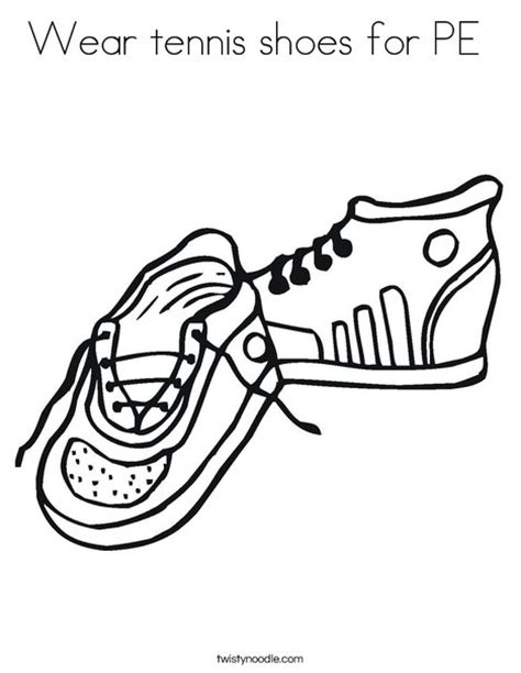 wear tennis shoes for pe coloring page twisty noodle