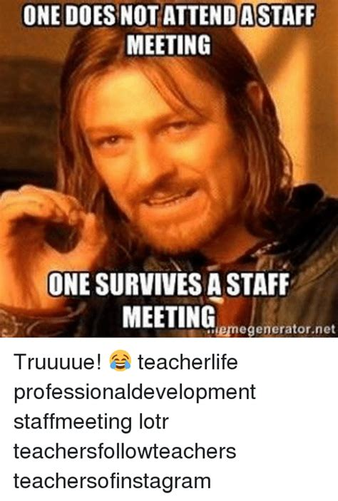 Staff Meeting Meme - funny staff meeting memes of 2017 on sizzle faced